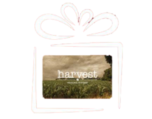 Give the Gift of a Harvest Card Today!